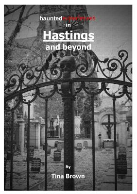 Image for Haunted Experiences in Hastings and Beyond