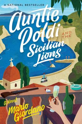 Image for Auntie Poldi and the Sicilian Lions (1) (An Auntie Poldi Adventure)