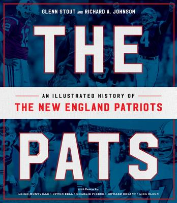 Image for The Pats: An Illustrated History of the New England Patriots