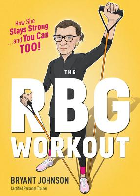 Image for The RBG Workout: A Supremely Good Exercise Program