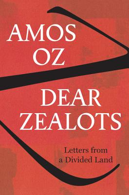 Image for DEAR ZEALOTS: Letters from a Divided Land