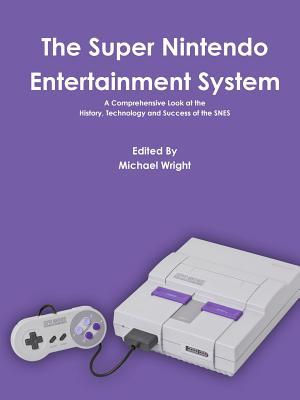 The Super Nintendo Entertainment System, Wright, Michael