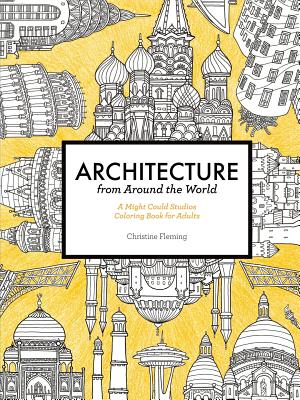 Image for Architecture from Around the World: A Might Could Studios Coloring Book for Adults