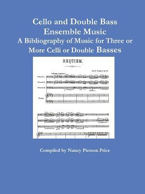 Cello and Double Bass Ensemble Music, Price, Nancy