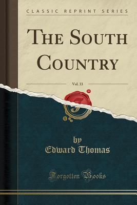 Image for The South Country, Vol. 33 (Classic Reprint)