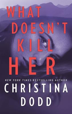 Image for What Doesn't Kill Her