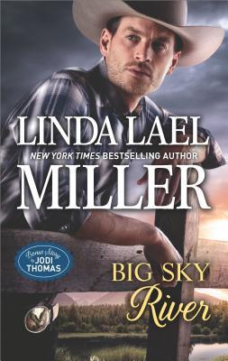 Big Sky River (The Parable Series), Linda Lael Miller