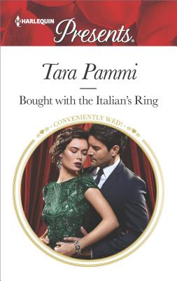 Bought with the Italian's Ring (Wedlocked!), Tara Pammi