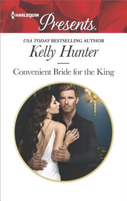 Convenient Bride for the King (Claimed by a King), Kelly Hunter