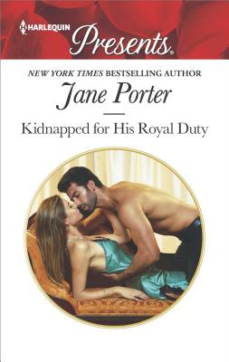 Image for Kidnapped for His Royal Duty: A Royal Marriage of Convenience Romance (Stolen Brides)