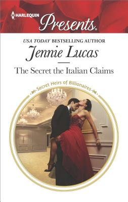 Image for The Secret the Italian Claims (Secret Heirs of Billionaires)