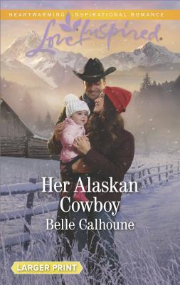 Image for Her Alaskan Cowboy (Alaskan Grooms)