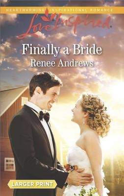 Image for Finally a Bride (Willow's Haven)