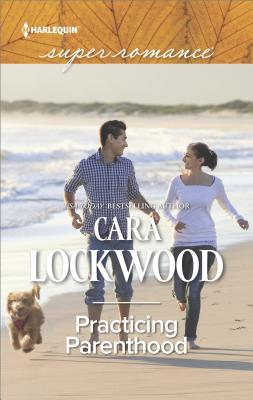 Image for Practicing Parenthood (Harlequin Super Romance)