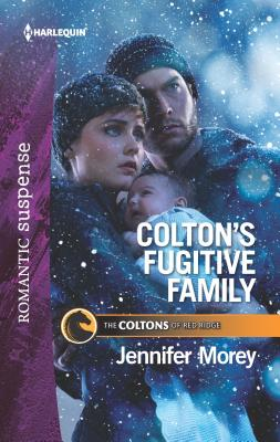 Image for Colton's Fugitive Family (The Coltons of Red Ridge)