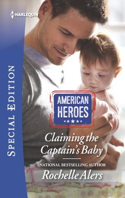 Image for Claiming the Captain's Baby (American Heroes)