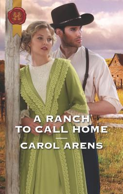 Image for A Ranch to Call Home (Harlequin Historical)