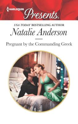 Image for Pregnant by the Commanding Greek (Harlequin Presents)