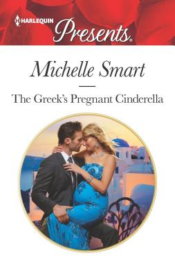 Image for The Greek's Pregnant Cinderella (Cinderella Seductions)