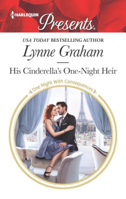 Image for His Cinderella's One-Night Heir (One Night With Consequences)