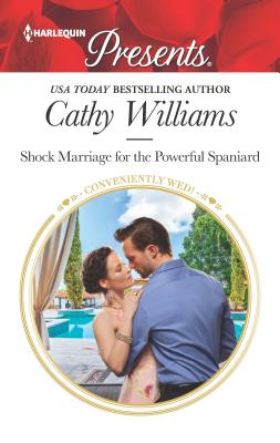 Image for Shock Marriage for the Powerful Spaniard (Conveniently Wed!)