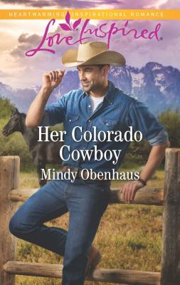 Image for Her Colorado Cowboy (Rocky Mountain Heroes)