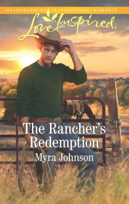 Image for The Rancher's Redemption (Love Inspired)
