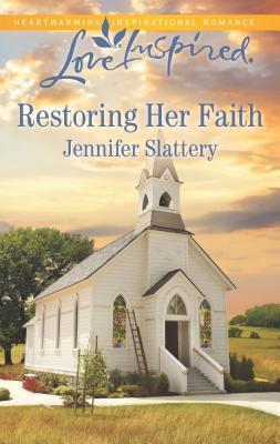 Image for Restoring Her Faith (Love Inspired)