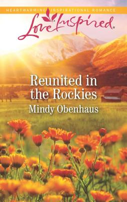 Image for Reunited in the Rockies (Rocky Mountain Heroes)