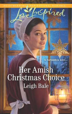 Image for Her Amish Christmas Choice (Love Inspired: Colorado Amish Courtship)