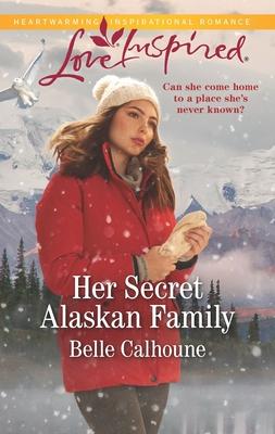 Image for Her Secret Alaskan Family (Home to Owl Creek)