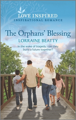 Image for The Orphans' Blessing (Love Inspired)