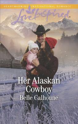 Image for Her Alaskan Cowboy