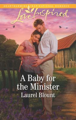 Image for A Baby for the Minister (Love Inspired)