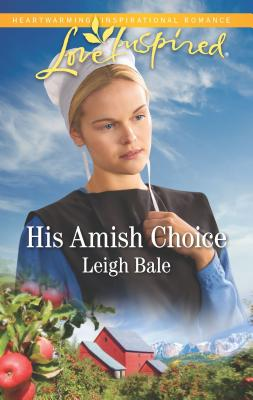 Image for His Amish Choice (Colorado Amish Courtships)