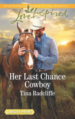 Image for Her Last Chance Cowboy (Big Heart Ranch)