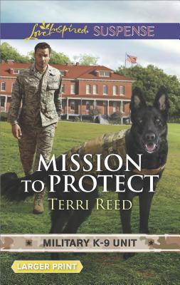 Image for Mission to Protect (Military K-9 Unit)