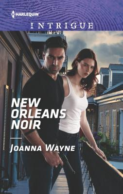 New Orleans Noir (Harlequin Intrigue)
