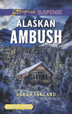 Image for Alaskan Ambush (Love Inspired Suspense)