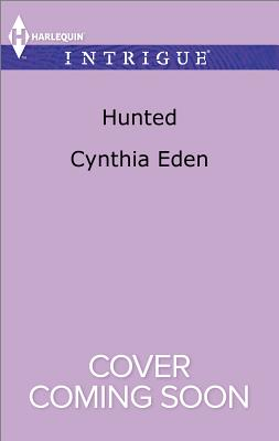 Hunted, Cynthia Eden