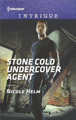 Stone Cold Undercover Agent, Nicole Helm