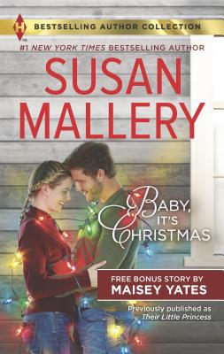 Image for Baby, It's Christmas & Hold Me, Cowboy: A 2-in-1 Collection (Harlequin Bestselling Author Collection)