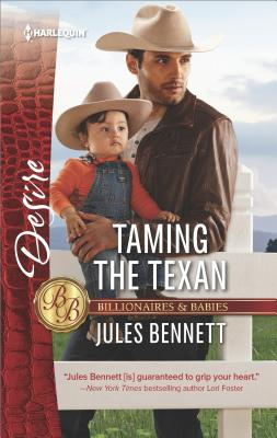 Image for Taming the Texan (Billionaires and Babies)