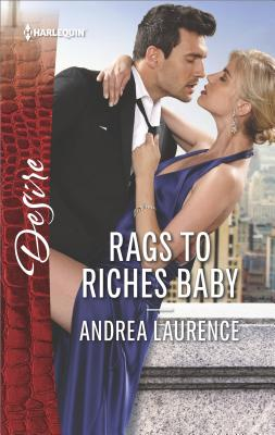Rags to Riches Baby (Millionaires of Manhattan), Andrea Laurence