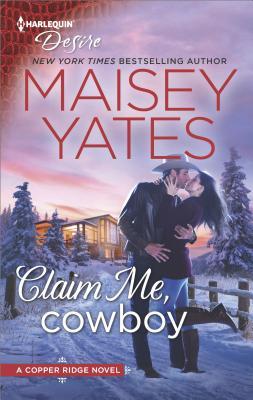 Image for Claim Me, Cowboy (Copper Ridge)