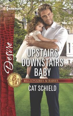 Image for Upstairs Downstairs Baby (Billionaires and Babies)