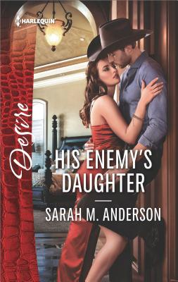 Image for His Enemy's Daughter (First Family of Rodeo, 2)