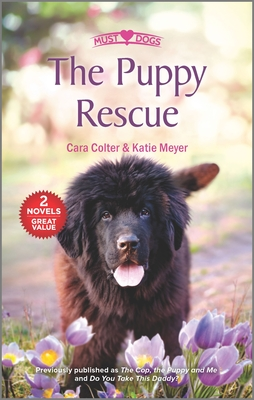 Image for The Puppy Rescue (Must Love Dogs)