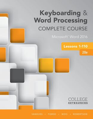 Image for Keyboarding and Word Processing, Complete Course, Lessons 1-110: Microsoft Word 2016: College Keyboarding