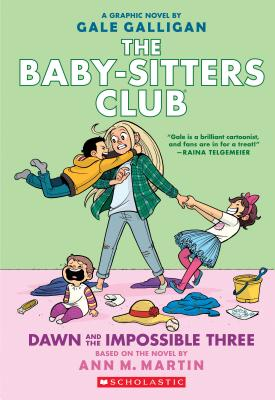 Image for Dawn and the Impossible Three: Full-Color Edition (The Baby-sitters Club Graphix #5)